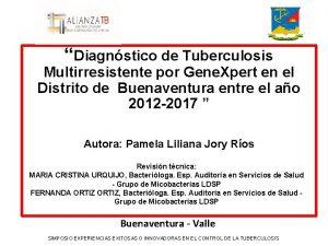 Diagnstico de Tuberculosis Multirresistente por Gene Xpert en