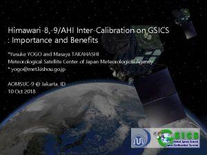 Meteorological Satellite Center MSC of JMA Himawari8 9AHI