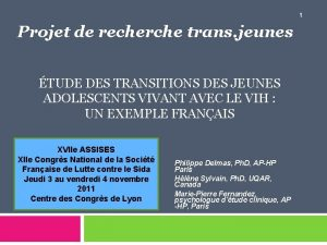 1 Projet de recherche trans jeunes TUDE DES