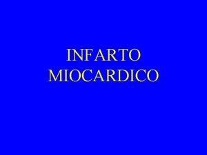 INFARTO MIOCARDICO Infarto transmurale la necrosi ischemica interessa