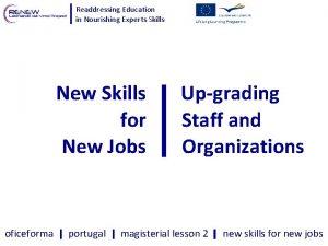 Readdressing Education in Nourishing Experts Skills New Skills