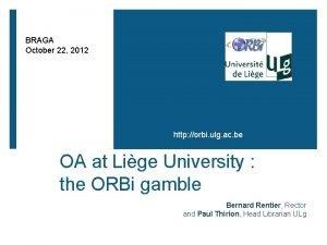 BRAGA October 22 2012 http orbi ulg ac