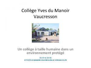 Collge Yves du Manoir Vaucresson Un collge taille