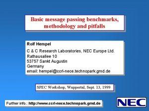 Basic message passing benchmarks methodology and pitfalls Rolf