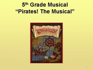 5 th Grade Musical Pirates The Musical 1