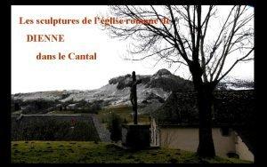 Les sculptures de lglise romane de DIENNE dans