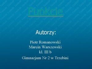 Funkcje Autorzy Piotr Romanowski Marcin Warszewski kl III