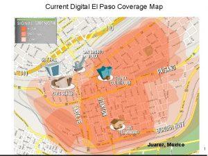 DIGITAL ELCurrent PASODigital CURRENT COVERAGE El Paso Coverage
