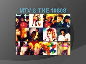 MTV THE 1980 S 1980 s Television medium