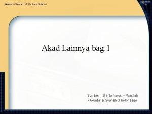 Akuntansi Syariah UG Dr Lana Sularto Akad Lainnya