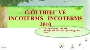 GiI THIU V INCOTERMS INCOTERMS 2010 Lp Ngoi