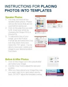 INSTRUCTIONS FOR PLACING PHOTOS INTO TEMPLATES Speaker Photos