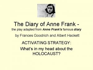 The Diary of Anne Frank the play adapted