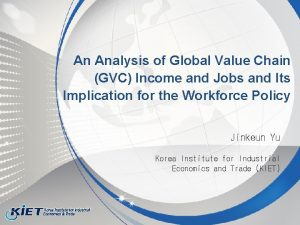 An Analysis of Global Value Chain GVC Income