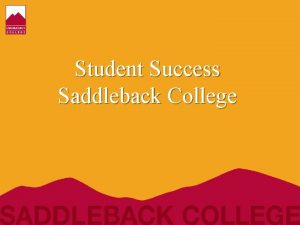Student Success Saddleback College Pathway to Student Success