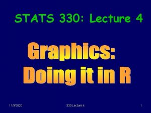 STATS 330 Lecture 4 1192020 330 Lecture 4