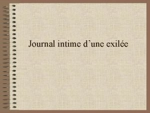 Journal intime dune exile Cher journal je tcris
