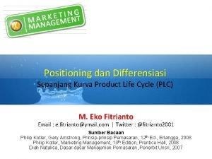 Positioning dan Differensiasi Sepanjang Kurva Product Life Cycle