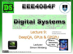 EEE 4084 F Digital Systems Lecture 9 Deep