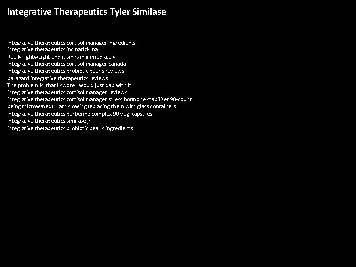 Integrative Therapeutics Tyler Similase integrative therapeutics cortisol manager