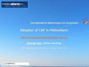 Zentralanstalt fr Meteorologie und Geodynamik Adoption of CAP