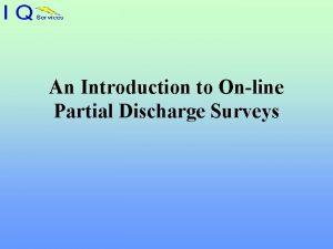 An Introduction to Online Partial Discharge Surveys PARTIAL