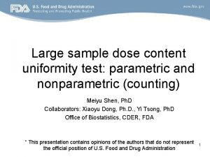 Large sample dose content uniformity test parametric and