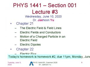 PHYS 1441 Section 001 Lecture 3 Wednesday June