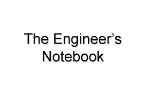 The Engineers Notebook What is an Engineers Notebook
