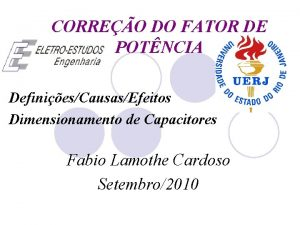 CORREO DO FATOR DE POTNCIA DefiniesCausasEfeitos Dimensionamento de