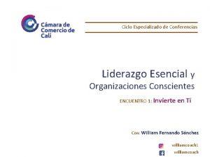 Ciclo Especializado de Conferencias Liderazgo Esencial y Organizaciones