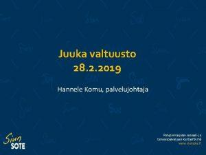 Juuka valtuusto 28 2 2019 Hannele Komu palvelujohtaja