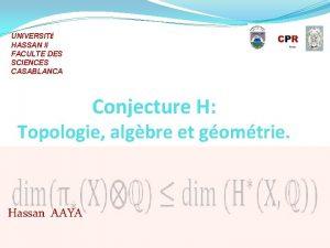 UNIVERSIT HASSAN II FACULTE DES SCIENCES CASABLANCA Conjecture