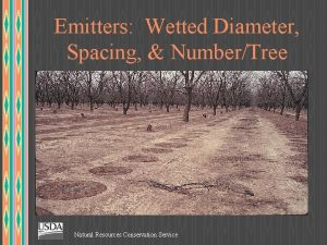 Emitters Wetted Diameter Spacing NumberTree Natural Resources Conservation