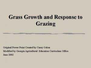 Grass Growth and Response to Grazing Original Power