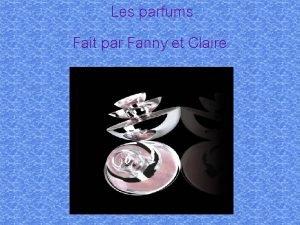 Les parfums Fait par Fanny et Claire Plan