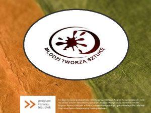 Fundacja Rozwoju Spoeczestwa Informacyjnego realizuje Program Rozwoju Bibliotek