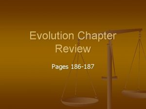 Evolution Chapter Review Pages 186 187 Chapter Review