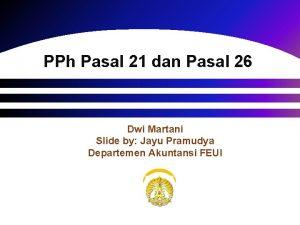 PPh Pasal 21 dan Pasal 26 Dwi Martani