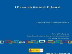 II Encuentro de Orientacin Profesional La Orientacin Profesional
