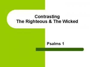 Contrasting The Righteous The Wicked Psalms 1 Verse