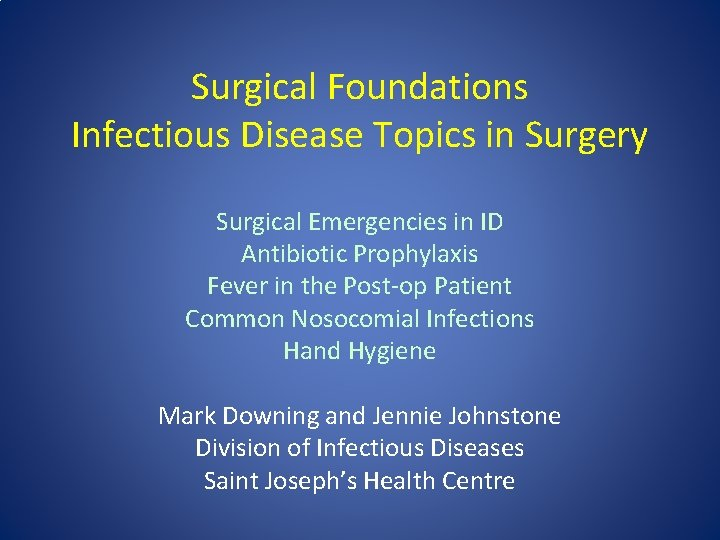 Surgical Foundations Infectious Disease Topics in Surgery Surgical