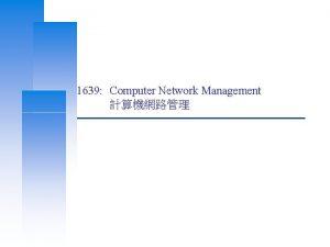 1639 Computer Network Management Computer Center CS NCTU
