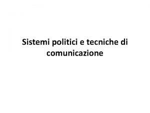 Sistemi politici e tecniche di comunicazione Recapiti docente