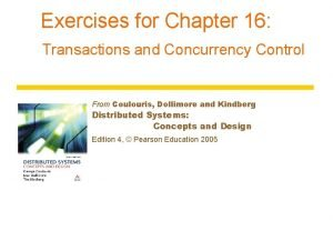 Exercises for Chapter 16 Transactions and Concurrency Control