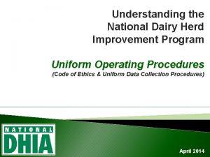 Understanding the National Dairy Herd Improvement Program Uniform