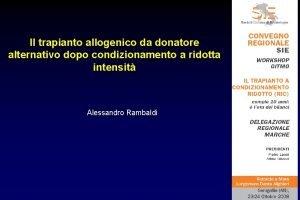 Il trapianto allogenico da donatore alternativo dopo condizionamento