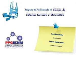 Ensino de Cincias Naturais e Matemtica Programa de
