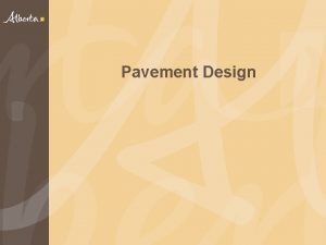 Pavement Design Overview Department Network Materials Asphalt Pavement