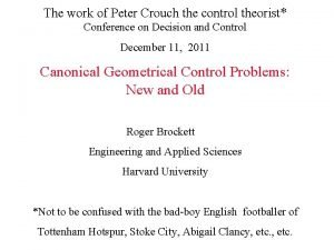 The work of Peter Crouch the control theorist